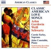 Carole Farley: Arlen / Gershwin / Weill / Schwartz: Classic American Love Songs - CD