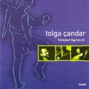 Tolga Çandar: Türküleri Ege'nin III - CD