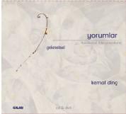 Kemal Dinç: Geleneksel Yorumlar - CD