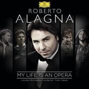 Roberto Alagna, Yvan Cassar, London Orchestra: Roberto Alagna - My Life is An Opera - CD