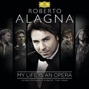 Roberto Alagna, Yvan Cassar, London Orchestra: Roberto Alagna - My Life is An Opera - CD
