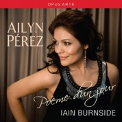 Ailyn Perez: Poème d'un jour - CD
