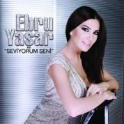 Ebru Yaşar: Seviyorum Seni - CD