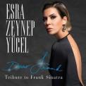 Esra Zeynep Yücel: Dear Frank, Tribute to Frank Sinatra - Plak