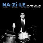 Kaan Çelen: Na-Zi-Le - CD