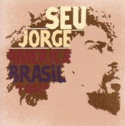 Seu Jorge: America Brasil O Disco - CD