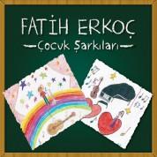 Fatih Erkoç: Çocuk Şarkıları - CD