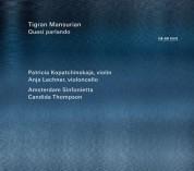 Patricia Kopatchinskaja, Anja Lechner, Amsterdam Sinfonietta, Candida Thompson: Mansurian: Quasi Parlando - CD