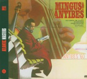 Charles Mingus: Mingus at Antibes - CD