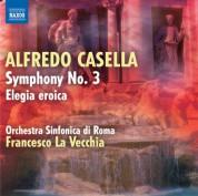 Francesco La Vecchia: Casella: Symphony No. 3 - Elegia eroica - CD