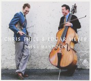 Chris Thile, Edgar Meyer: Bass & Mandolin - CD