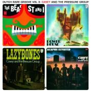 Casey & The Pressure Group: Dutch Rare Groove Vol.3 - Plak