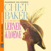 Chet Baker: Plays the Best of Lerner & Loewe (Original Jazz Classics Remasters) - CD