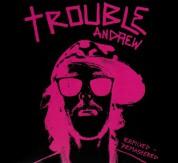 Trouble Andrew - CD