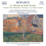 Ropartz: Miracle De Saint Nicolas (Le) / Psaume 136 - CD