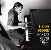 Horace Silver: Finger Poppin'  (Deluxe Gatefold Edition. Photographs By William Claxton) - Plak