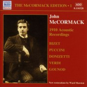 Mccormack, John: Mccormack Edition, Vol. 1: The Acoustic Recordings (1910) - CD