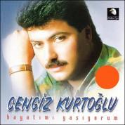 Cengiz Kurtoğlu: Hayatımı Yaşıyorum - CD