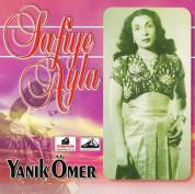 Safiye Ayla: Yanık Ömer - CD
