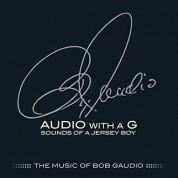 Bob Gaudio: Audio With A G: Sounds Of A Jersey Boy - CD