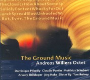 Andreas Willers Octet: The Ground Music - CD