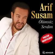 Arif Susam: Ölümsüz Sevdim - Plak