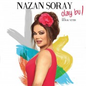 Nazan Şoray: Olay Bu! - CD