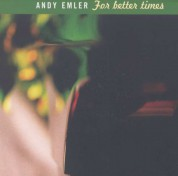 Andy Emler: For Better Times - CD