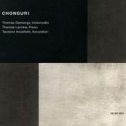 Thomas Demenga, Thomas Larcher, Teodoro Anzellotti: Chonguri - New York - CD