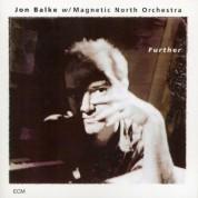 Magnetic North Orchestra, Jon Balke: Further - CD