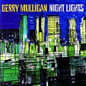 Gerry Mulligan: Night Lights - CD