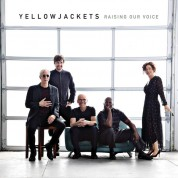 Yellowjackets: Raising Our Voice - CD
