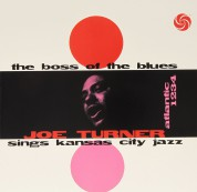Big Joe Turner: The Boss Of The Blues - Plak
