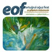 Seda Baykara, Gökçen Küçük: EOF: Acı Gölgelerin Rastlantısında - CD