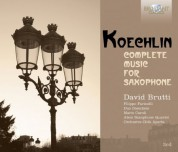 David Brutti, Filippo Farinelli, Mario Caroli, Duo Disecheis, Atem Saxophone Quartet, Orchestra Città Aperta: Koechlin: Complete Music for Saxophone - CD