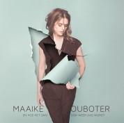 Maaike Ouboter: En Hoe Het Dan Ook Weer Dag Wordt - Plak