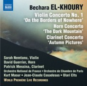 David Guerrier, Patrick Messina, Sarah Nemtanu: El-Khoury: Concerti for Violin, Horn & Clarinet (Live) - CD