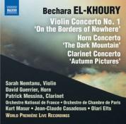 David Guerrier, Patrick Messina, Sarah Nemtanu: El-Khoury: Concerti for Violin, Horn & Clarinet (Live) - CD