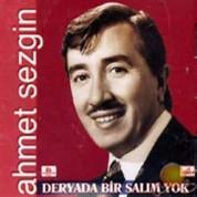 Ahmet Sezgin: Deryada Bir Salım Yok - CD