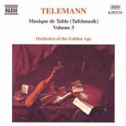 Orchestra of the Golden Age: Telemann: Musique De Table (Tafelmusik), Vol.  3 - CD