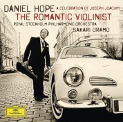 Daniel Hope, Royal Stockholm Philharmonic Orchestra, Sakari Oramo: Daniel Hope - Romantic Violinist - CD