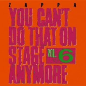 Frank Zappa: You Can't Do That On Stage Anymore Vol. 6 - CD