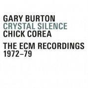 Gary Burton, Chick Corea: Crystal Silence - The ECM Recordings 1972-79 - CD