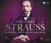 Richard Strauss: The Other Strauss - Symphonic, Vocal and Chamber Music - CD