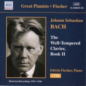 Bach, J.S.: Well-Tempered Clavier (The), Book 2 (Fischer) (1935-1936) - CD