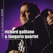Richard Galliano, Tangaria Quartet: Live in Marciac 2006 - CD