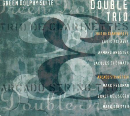 Louis Sclavis, Double Trio: Green Dolphy Suite - CD