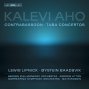 Øystein Baadsvik, Norrköping Symphony Orchestra, Mats Rondin, Bergen Philharmonic Orchestra, Andrew Litton: Kalevi Aho: Tuba and Contrabassoon Concertos - CD
