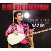 Güler Duman: Yüreğimden Yüreğinize / Sazım - CD