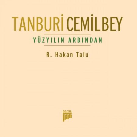 Hakan Talu: Tanburi Cemil Bey: Yüzyılın Ardından - CD